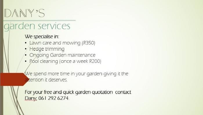 Affordable garden services.