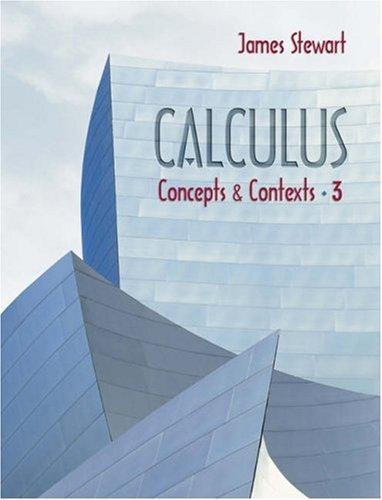 Calculus: Concepts and Contexts 3rd Edition J. Stewart