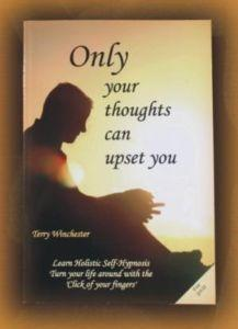 Only Your Thoughts Can Upset You