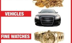 We pay you top prices for all your valuables,