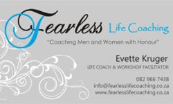 Beskrywing Founder of Fearless Life Coaching, Evette