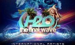 Tickets to the H2o final Wave party on the 10th of