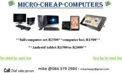 CHEAP AND RELIABLE COMPUTERS AND ANDROID TABLET
