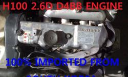 Hyundai H100 2.6D D4BB engine[used/imported] Good day