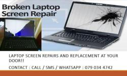 Laptop screens Repairs and Replacement services: We