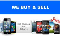 We buy and sell phones and tablets for cash we based in