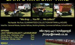 We drop...You fill... We collect No hassle No fuss.